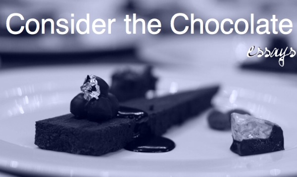 essays about chocolate Chocolate chocolate is a very delicate food that people call a snack food, and is very fun to eat chocolate melts in many peoples mouths, most people.