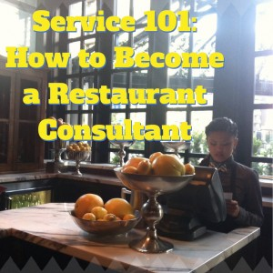how do I become a restaurant consultant
